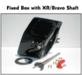 FIXED BOX WITH XR / BRAVO SHAFT